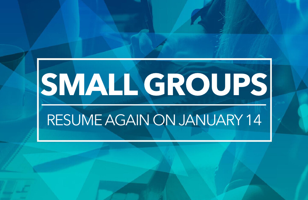 Small Groups - Winter Session