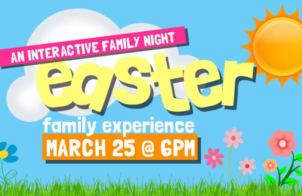 Family Easter Experience