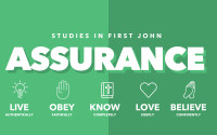 Studies in First John:  Assurance