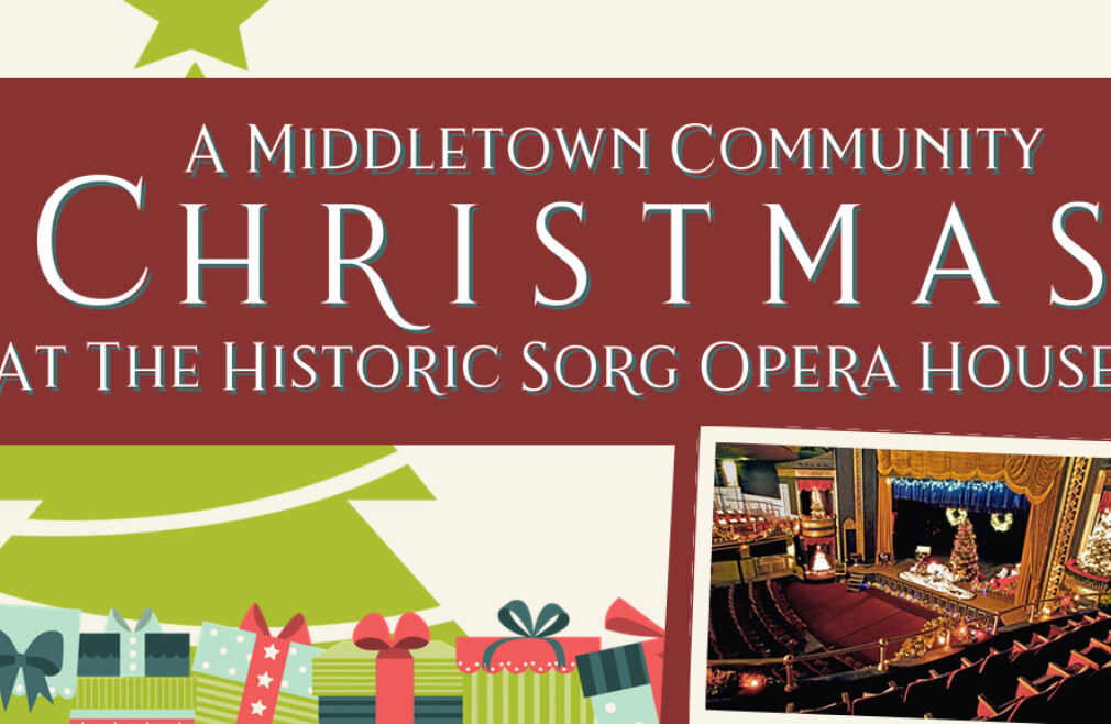 Middletown Community Christmas at the Historic Sorg Opera House