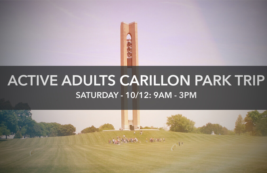 Active Adults - Carillon Park Outing