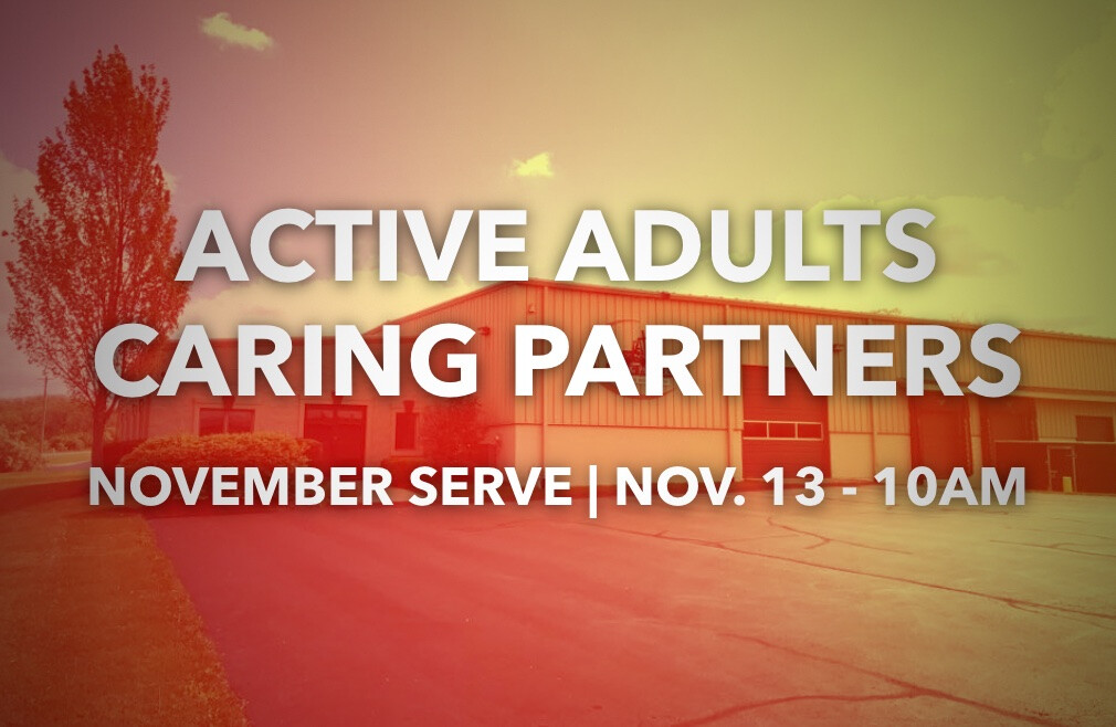 Active Adults- Caring Partners Serve