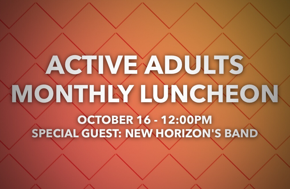 Active Adults- Luncheon