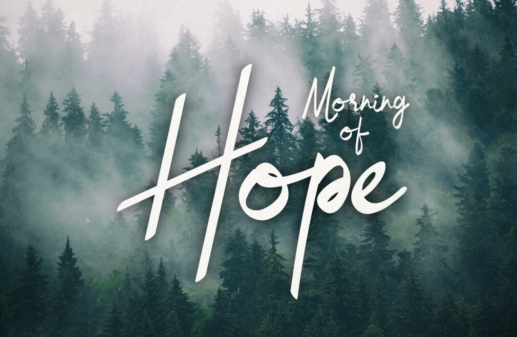 Morning of Hope